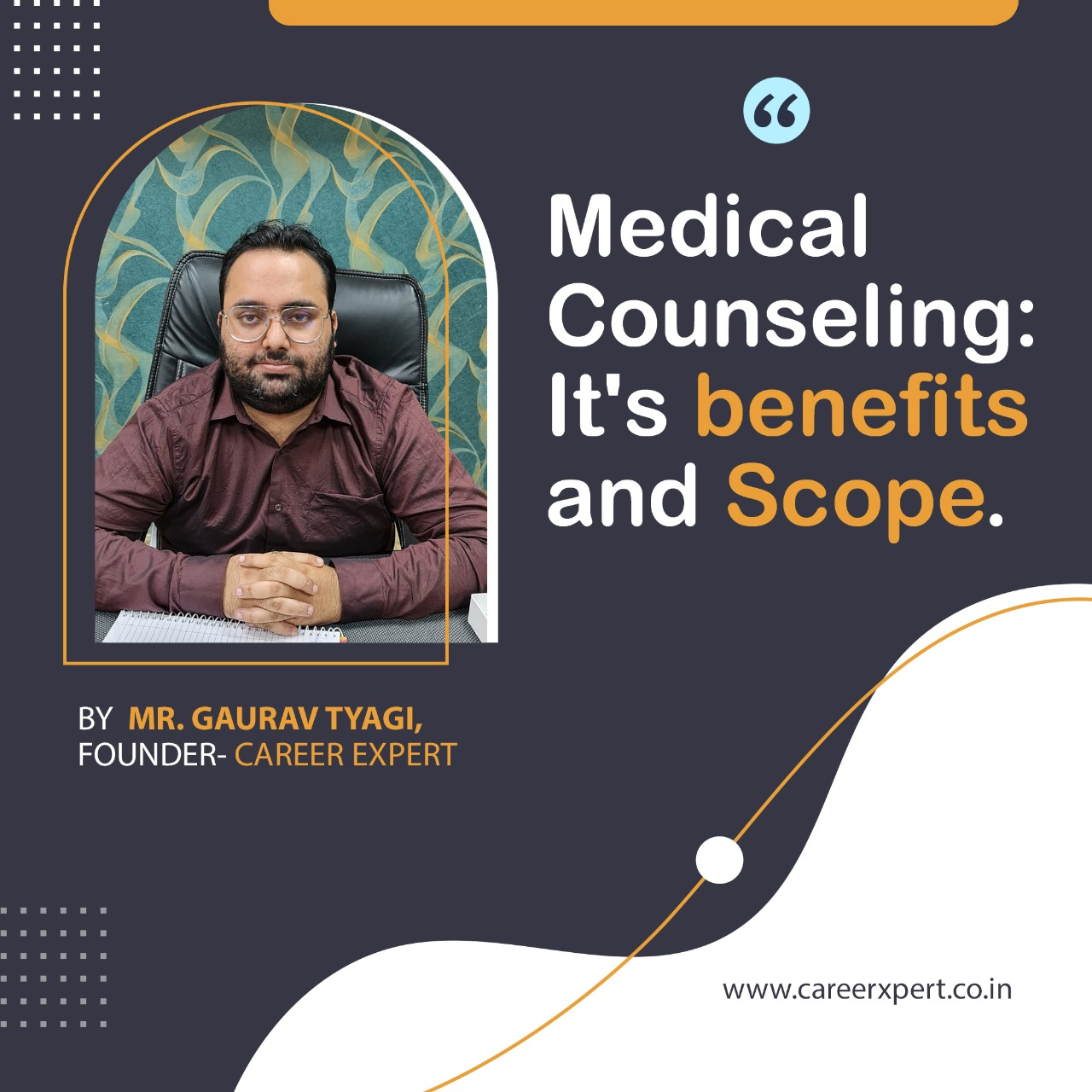 Medical Counseling: Its benefits and scope