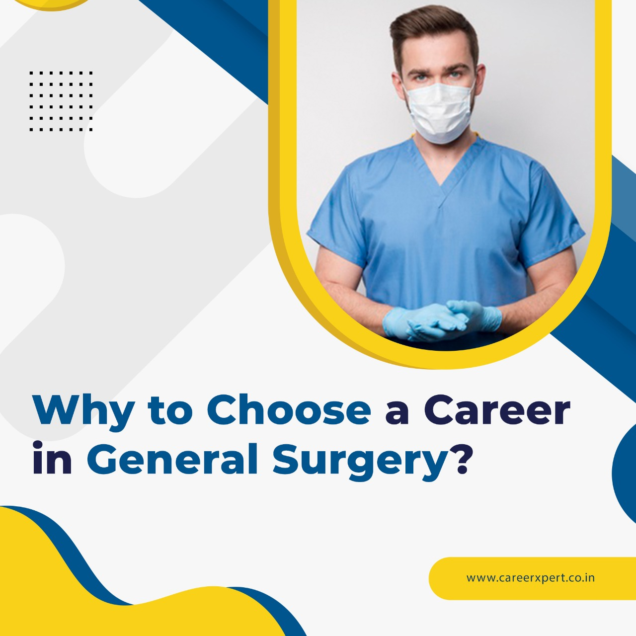 Why to choose a career in general surgery