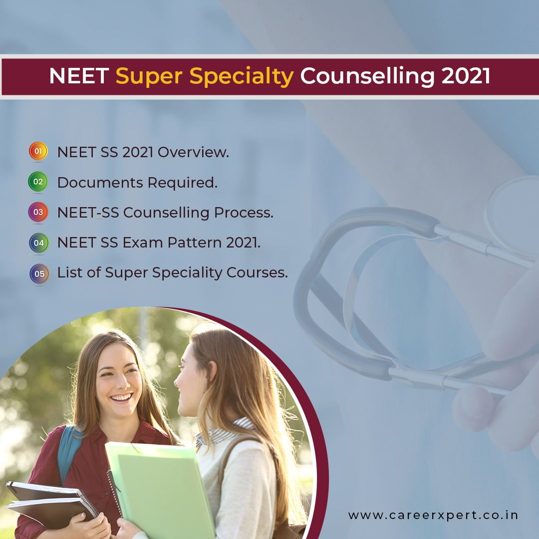 NEET Super Specialty Counselling 2021