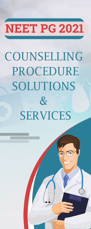 NEET PG 2021 COUNSELLING PROCEDURE