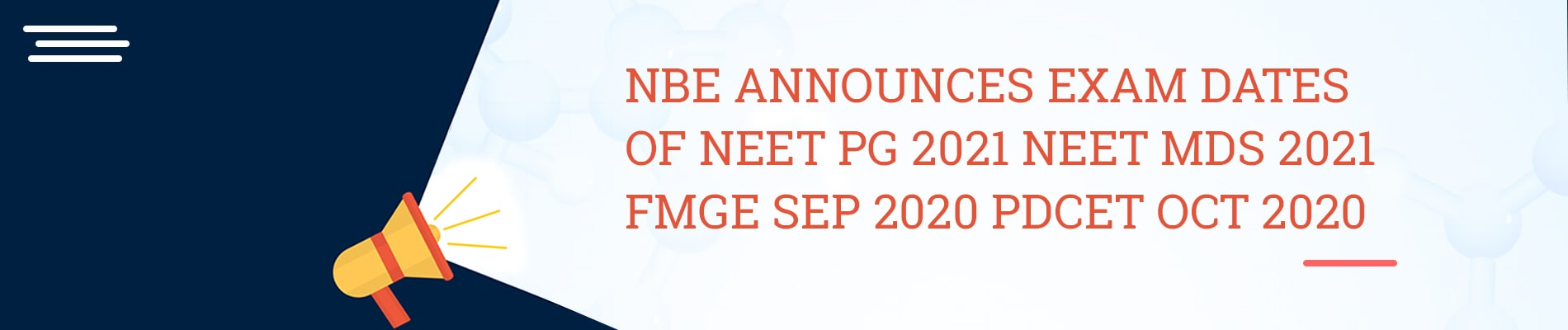 NBE ANNOUNCE EXAM DATES OF NEETPG 2021